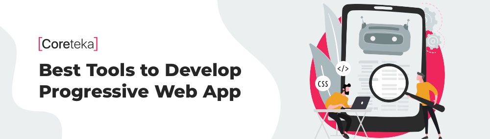 Best Tools to Develop Progressive Web App
